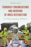 Terrorist Organizations and Weapons of Mass Destruction