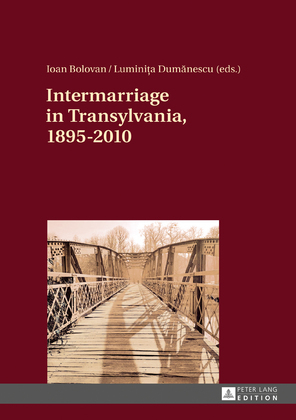 Intermarriage in Transylvania, 1895–2010