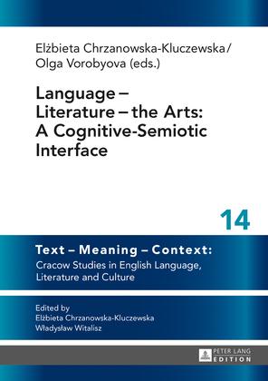 Language ? Literature ? the Arts: A Cognitive-Semiotic Interface