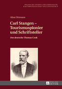 Carl Stangen – Tourismuspionier und Schriftsteller