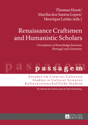 Renaissance Craftsmen and Humanistic Scholars