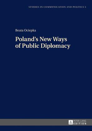 Polands New Ways of Public Diplomacy