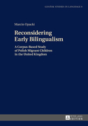 Reconsidering Early Bilingualism