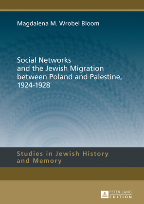 Social Networks and the Jewish Migration between Poland and Palestine, 1924–1928
