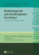Medienlinguistik und interdisziplinaere Forschung I