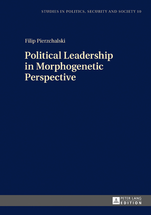 Political Leadership in Morphogenetic Perspective