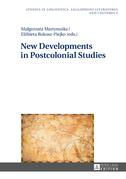 New Developments in Postcolonial Studies