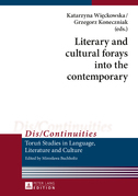 Literary and cultural forays into the contemporary