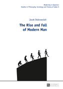 The Rise and Fall of Modern Man