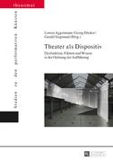 Theater als Dispositiv