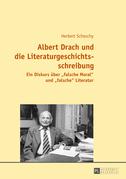 Albert Drach und die Literaturgeschichtsschreibung