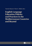 English Language Education Policies and Practices in the Mediterranean Countries and Beyond