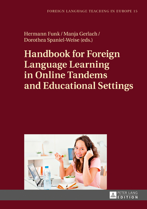 Handbook for Foreign Language Learning in Online Tandems and Educational Settings