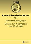 Quellen zum Aktiengesetz vom 18. Juli 1884