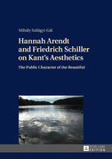 Hannah Arendt and Friedrich Schiller on Kant's Aesthetics