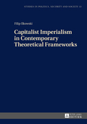 Capitalist Imperialism in Contemporary Theoretical Frameworks