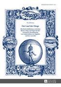 Der Lauf der Dinge. Wechselverhaeltnisse zwischen Raum, Ding und Figur bei der narrativen Konstitution von Anderwelten im «Wigalois» und im «Lanzelet»