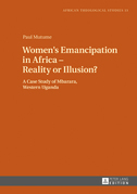 Women's Emancipation in Africa – Reality or Illusion?