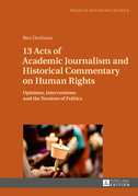 13 Acts of Academic Journalism and Historical Commentary on Human Rights