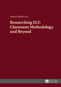 Researching ELT: Classroom Methodology and Beyond