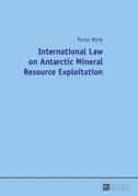 International Law on Antarctic Mineral Resource Exploitation