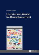 Literatur zur «Wende» im Deutschunterricht