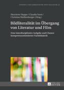 Bildliteralitaet im Uebergang von Literatur und Film