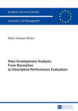 Data Envelopment Analysis: From Normative to Descriptive Performance Evaluation
