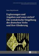 Ergaenzungen und Angaben und sonst nichts? Die syntaktische Umgebung des deutschen Verbs und ihre Gliederung
