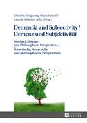 Dementia and Subjectivity / Demenz und Subjektivitaet