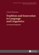 Tradition and Innovation in Language and Linguistics