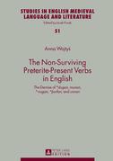 The Non-Surviving Preterite-Present Verbs in English
