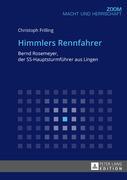 Himmlers Rennfahrer