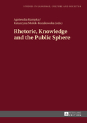 Rhetoric, Knowledge and the Public Sphere