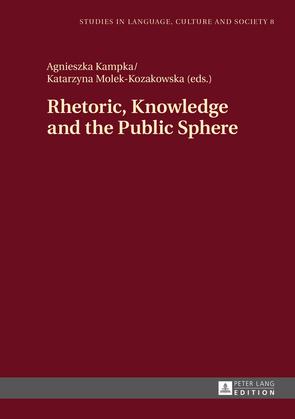 Rhetoric, Knowledge and the Public Sphere