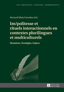 Im/politesse et rituels interactionnels en contextes plurilingues et multiculturels