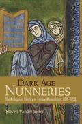 Dark Age Nunneries