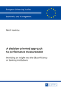 A decision-oriented approach to performance measurement