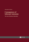 Consequences of Informal Autonomy