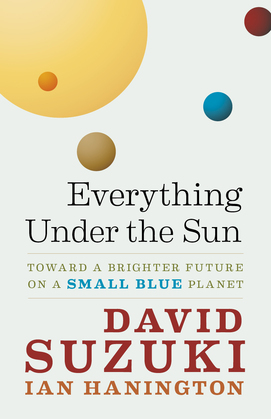 Everything Under the Sun: Toward a Brighter Future on a Small Blue Planet