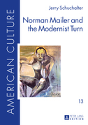 Norman Mailer and the Modernist Turn