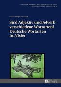 Sind Adjektiv und Adverb verschiedene Wortarten? Deutsche Wortarten im Visier
