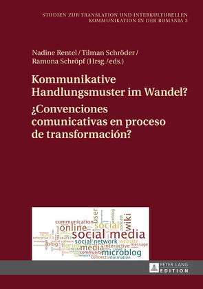 Kommunikative Handlungsmuster im Wandel?- ¿Convenciones comunicativas en proceso de transformación?