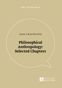 Philosophical Anthropology: Selected Chapters