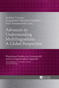 Advances in Understanding Multilingualism: A Global Perspective