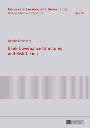 Bank Governance Structures and Risk Taking