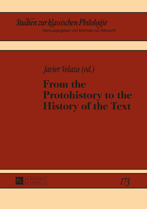 From the Protohistory to the History of the Text