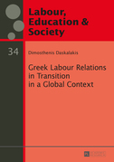 Greek Labour Relations in Transition in a Global Context