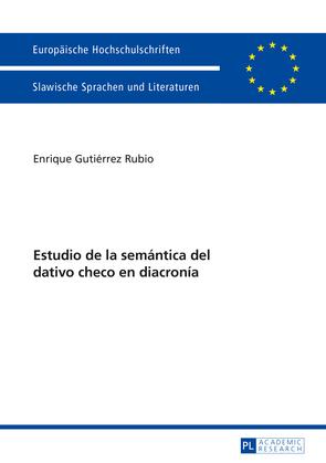 Estudio de la semántica del dativo checo en diacronía