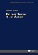 The Long Shadow of Don Quixote